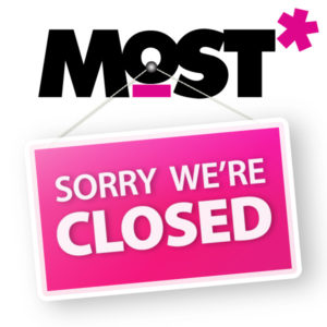 Closed @ MOST